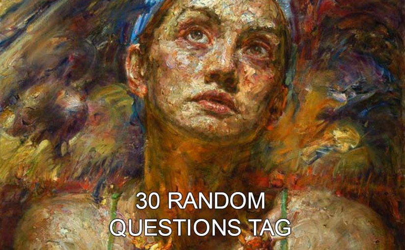 30 Random QuestionsTag