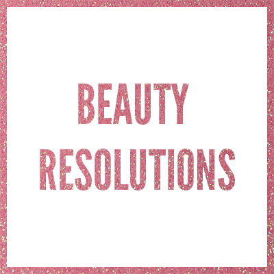 Question Tuesday – What's your Beauty Resolution?